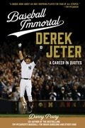 Baseball Immortal: Derek Jeter