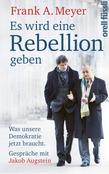 Es wird eine Rebellion geben