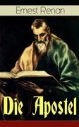 Die Apostel (Vollständige deutsche Ausgabe)