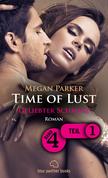 Time of Lust | Band 4 | Teil 1 | Geliebter Schmerz | Roman