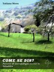 Come se dis? Percorsi di antropologia storica in Valsabbia