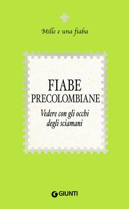 Fiabe precolombiane