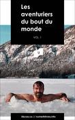 Les aventuriers du bout du monde, Vol. 1