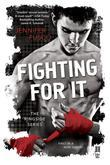 Fighting For It: The Ringside Series
