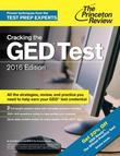 Cracking the GED Test with 2 Practice Exams, 2016 Edition