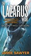 The Lazarus War: Legion