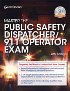Master the Public Safety Dispatcher/911 Operator, 4th edition