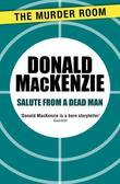Salute from a Dead Man