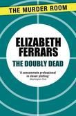 The Doubly Dead