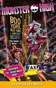 Monster High: Boo York, Boo York: The Junior Novel