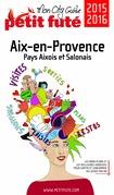 Aix-en-Provence 2016 Petit Futé (avec cartes, photos + avis des lecteurs)