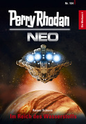 Perry Rhodan Neo 104: Im Reich des Wasserstoffs