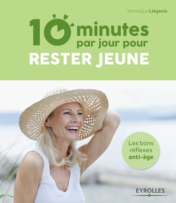 10 minutes par jour pour rester jeune
