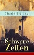 Schwere Zeiten (Vollständige deutsche Ausgabe)