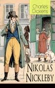 Nikolas Nickleby (Vollständige deutsche Ausgabe mit Illustrationen)