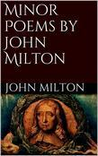 Minor Poems by John Milton