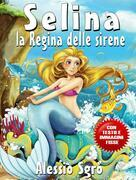 Selina la Regina delle sirene (Fixed Layout Edition)