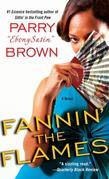 Fannin' the Flames: A Novel