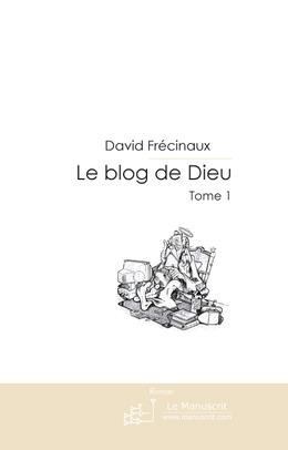 Le blog de Dieu - tome 1