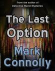 The Last Option