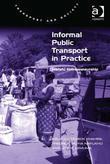 Informal Public Transport in Practice: Matatu Entrepreneurship