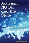 Activism, NGOs and the State: Multilevel Responses to Immigration Politics in Europe