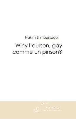 Winy l'ourson, gay comme un pinson?