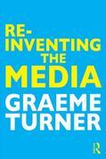 Re-Inventing the Media