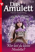 Das Amulett 20 - Liebesroman