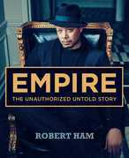 Empire: The Unauthorized Untold Story