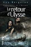 Chroniques de l'Olympe T2 - Le retour d'Ulysse