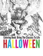 Halloween Coloring Book - Bring The Classics To Life
