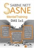 Sasne-Mentaltraining - Das 1x1