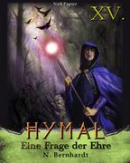 Der Hexer von Hymal, Buch XV: Eine Frage der Ehre
