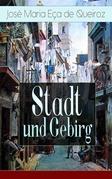 Stadt und Gebirg (Vollständige deutsche Ausgabe)