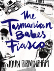 The Tasmanian Babes Fiasco