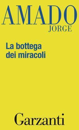 La bottega dei miracoli