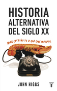 Historia alternativa del siglo XX