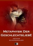 Metaphysik der Geschlechtsliebe