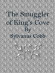 The Smuggler of King's Cove