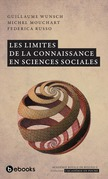 Les limites de la connaissance en sciences sociales