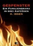 Gespenster : Ein Familiendrama in drei Aufzügen