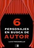 Seis Personajes en busca de autor