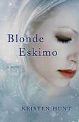 Blonde Eskimo: A Novel