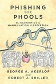 Phishing for Phools: The Economics of Manipulation and Deception