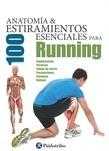 Anatomía y 100 estiramientos esenciales para running (Color)