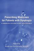 Prescribing Medicines for Patients with Dysphagia