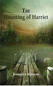 The Haunting of Harriet