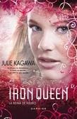 The Iron Queen: La reina de hierro