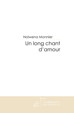 Un long chant d'amour